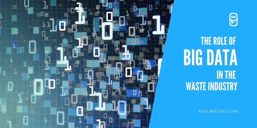 The Role of Big Data in the Waste Industry