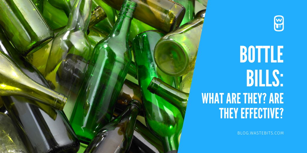 Bottle Bills: What are They? Are they Effective?