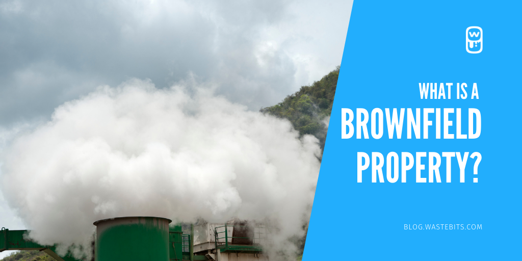 What is a Brownfield Property?