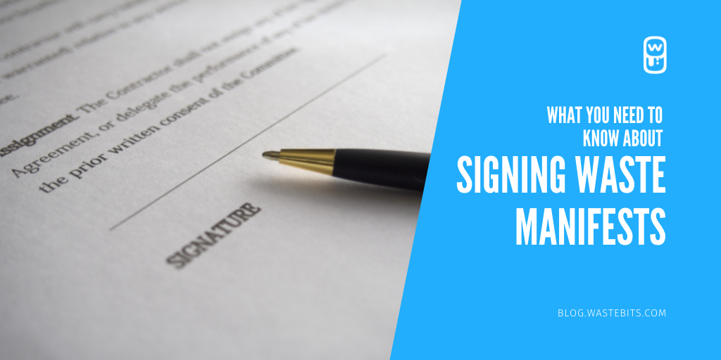What You Need to Know About Signing Waste Manifests